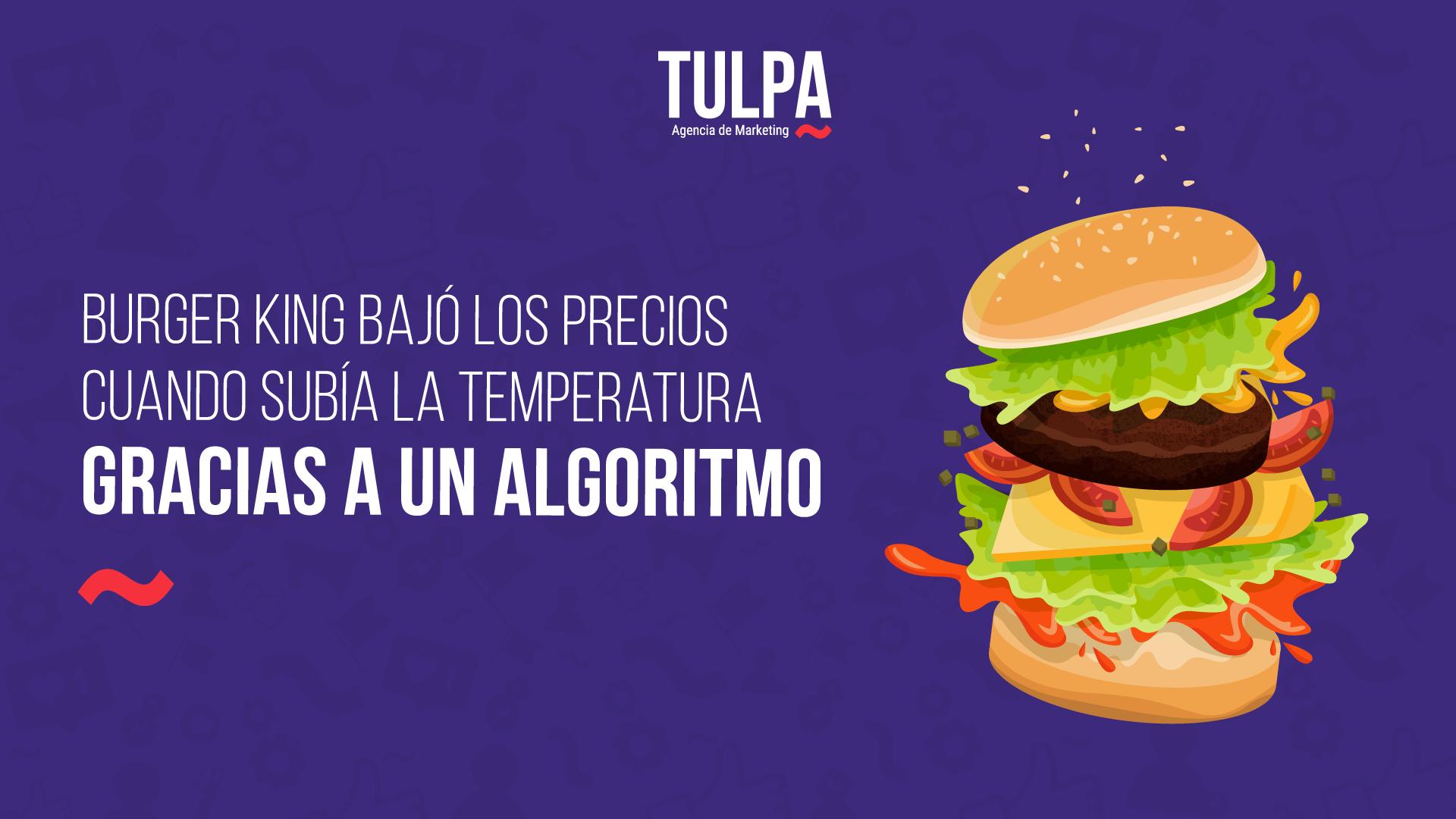 Burger King bajó los precios cuando subía la temperatura gracias a un algoritmo.