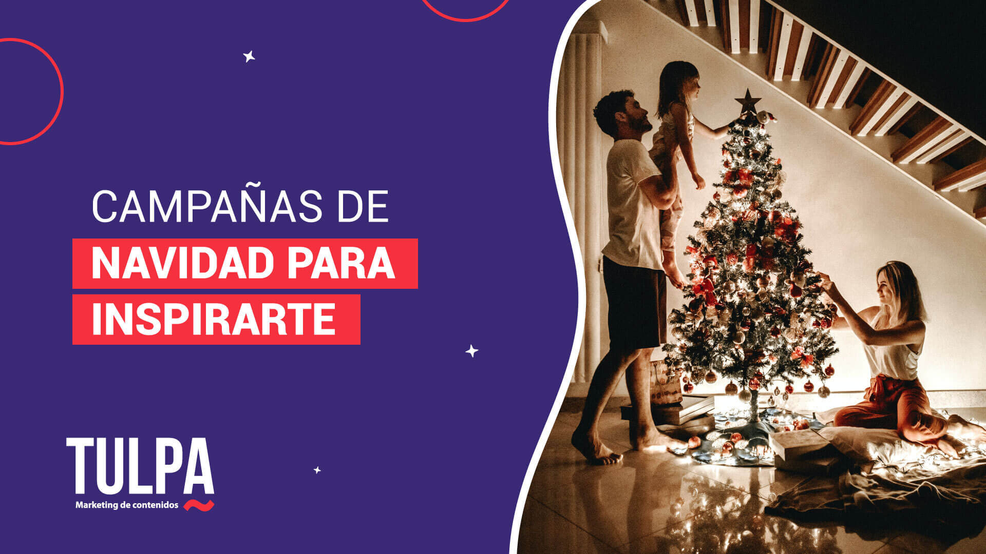 Campañas de Navidad para inspirarte.