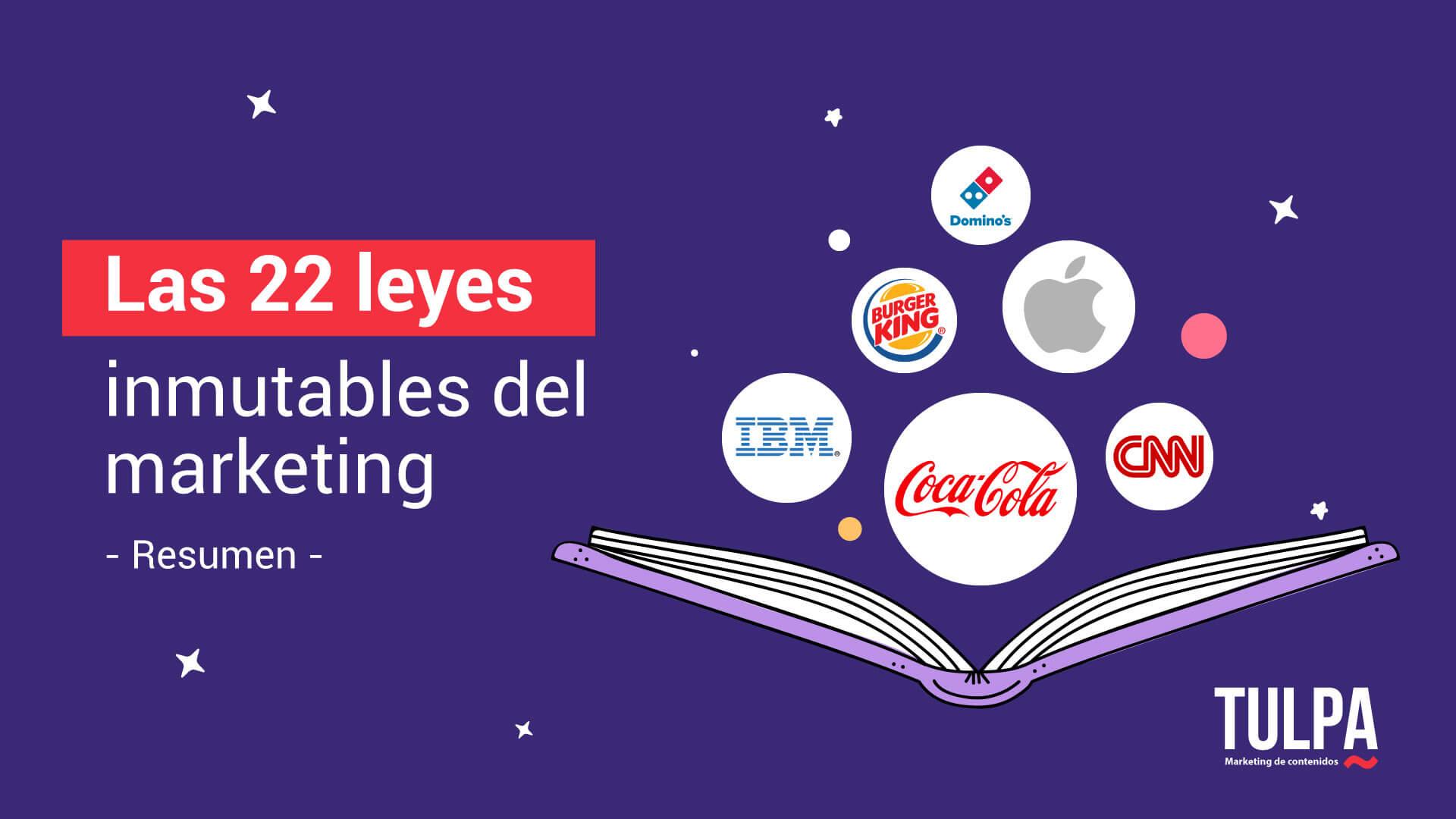 Las 22 leyes inmutables del marketing.